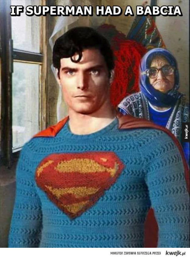 If superman had a babcia