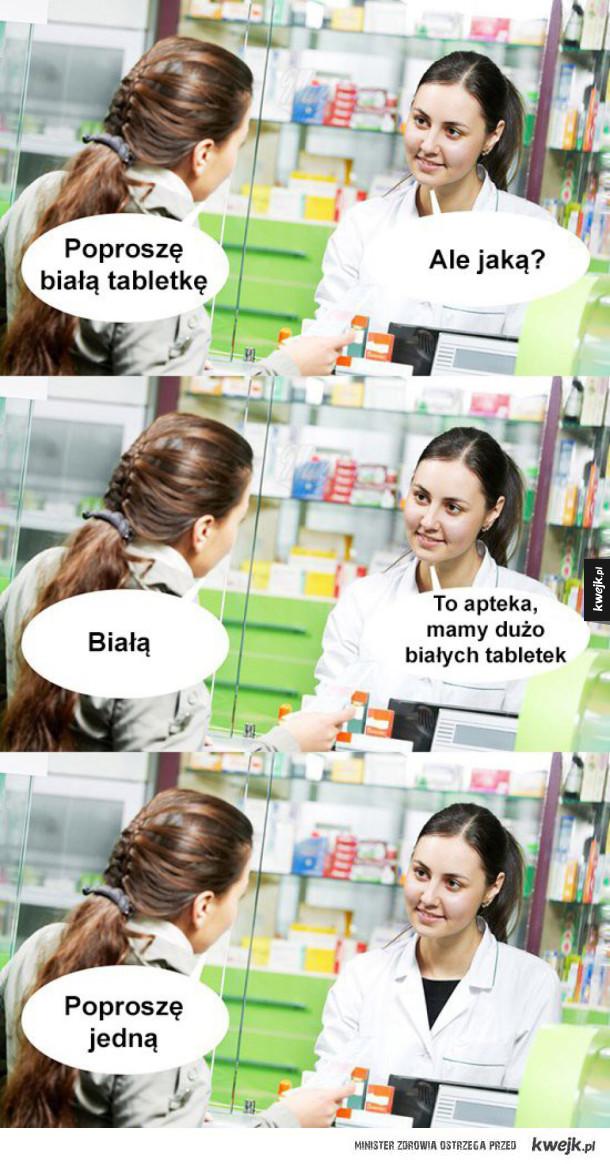 Poproszę białą tabletkę