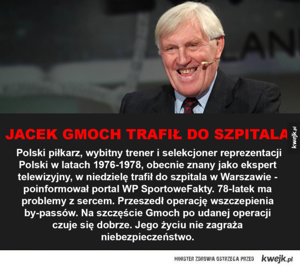 Jacek Gmoch w szpitalu!