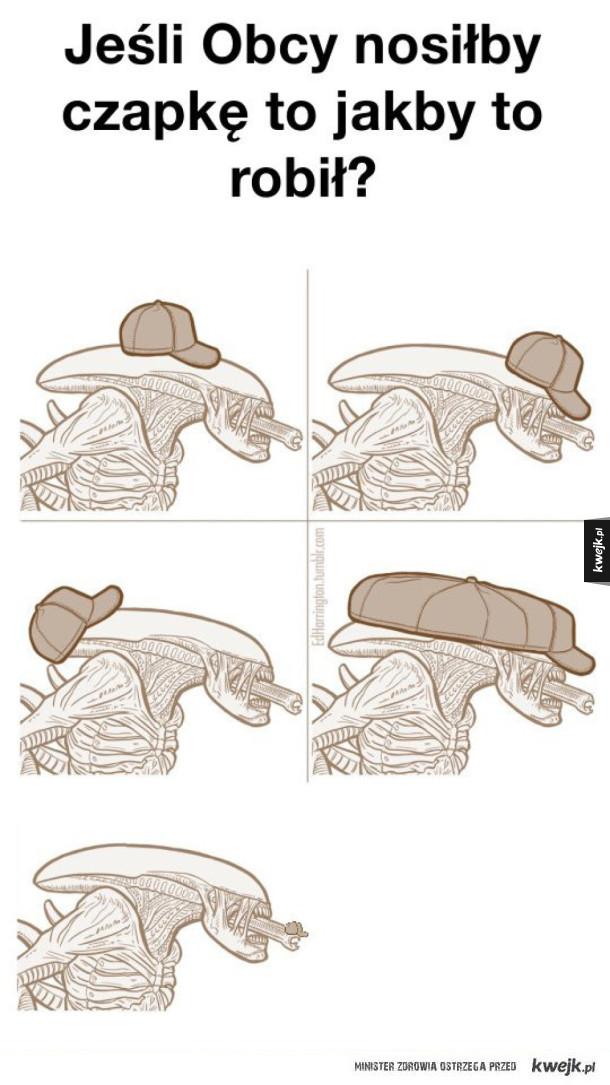 Jeśli Obcy nosiłby czapkę