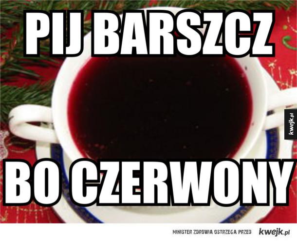 Pijcie barszcz