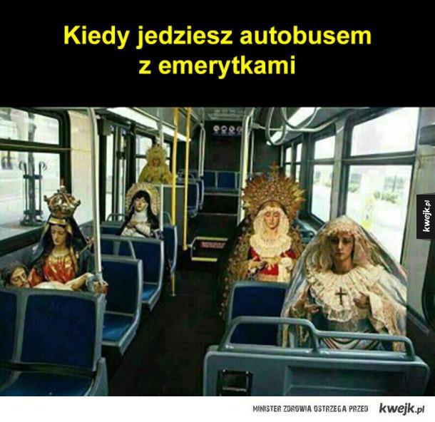Kiedy jedziesz autobusem