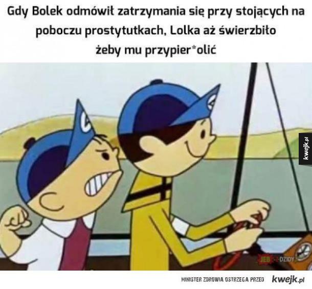 Bolek i Lolek w trasie