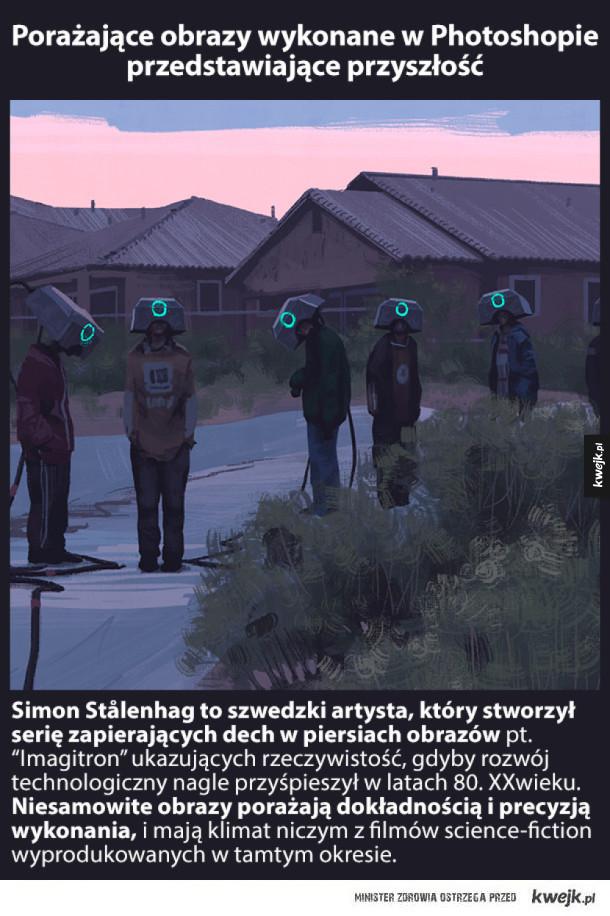 Porażające obrazy wykonane w Photoshopie rodem z filmów sci-fi