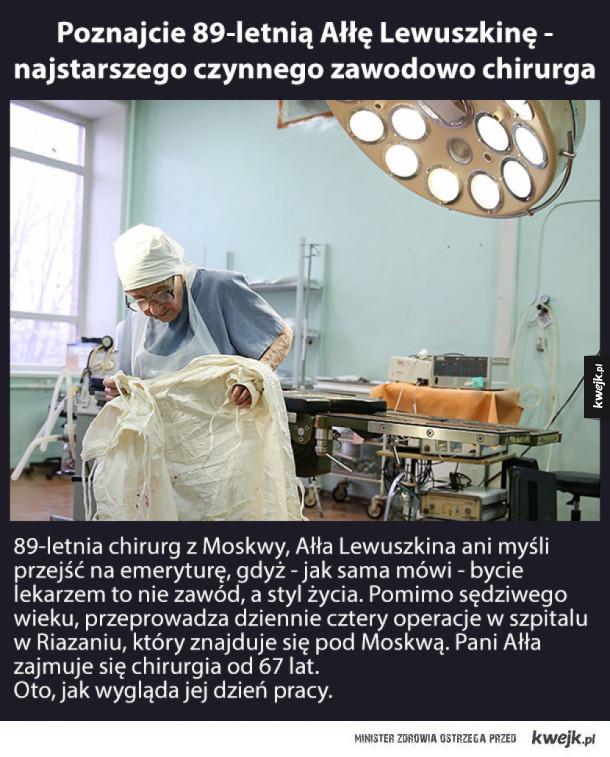 Szok! 89-letnia chirurg z Rosji nadal operuje 4 pacjentów dziennie i nie chce przejść na emeryturę