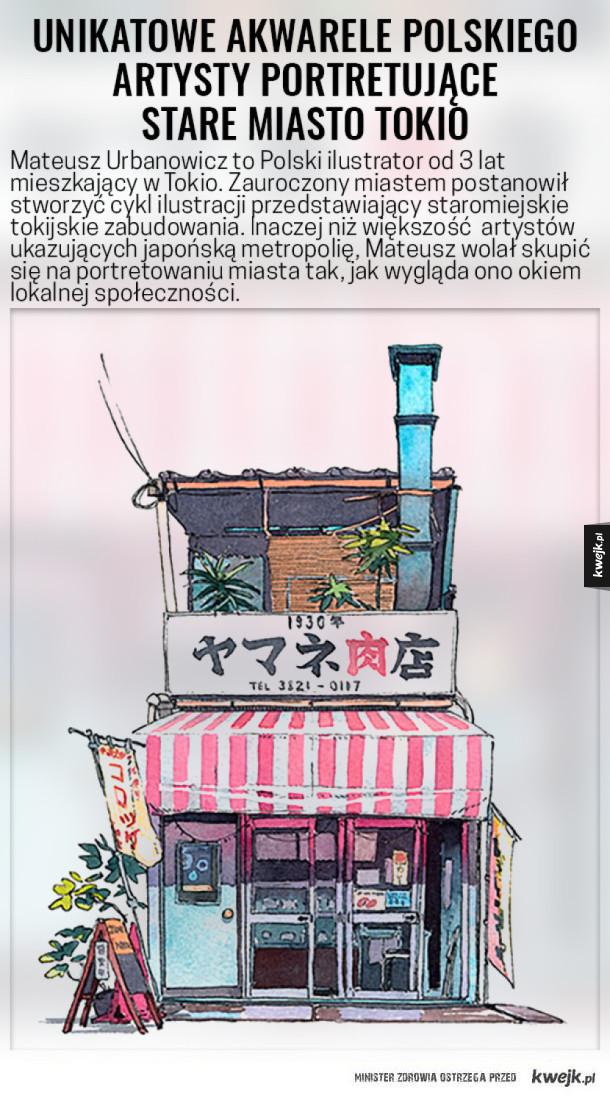Unikatowe akwarele Polaka portretujące stare miasto Tokio