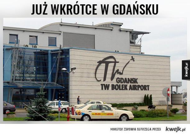 Niebawem w Gdańsku