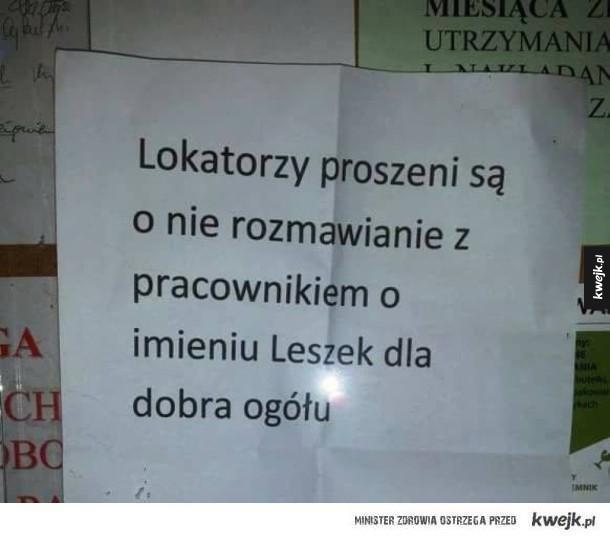 nie rozmawiaj z Leszkiem