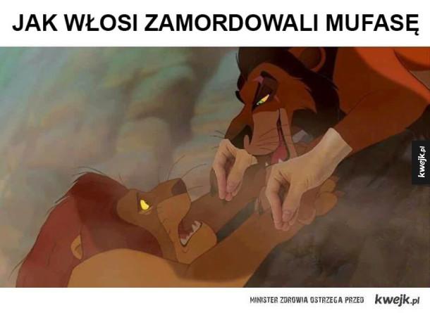 Włosi zamordowali Mufasę