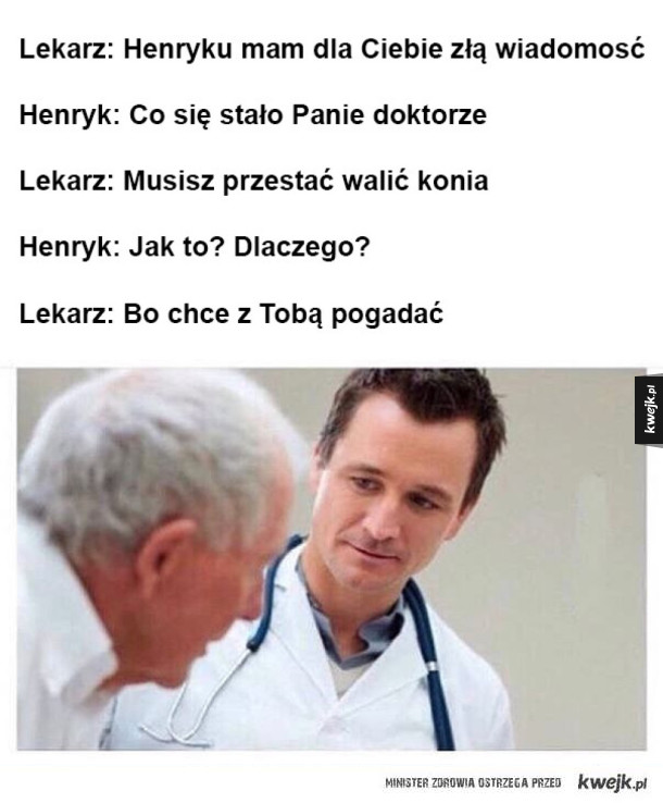 Henryk daj spokój