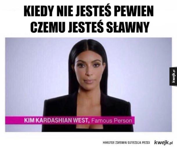Chyba wiem przez co jest sławna :>