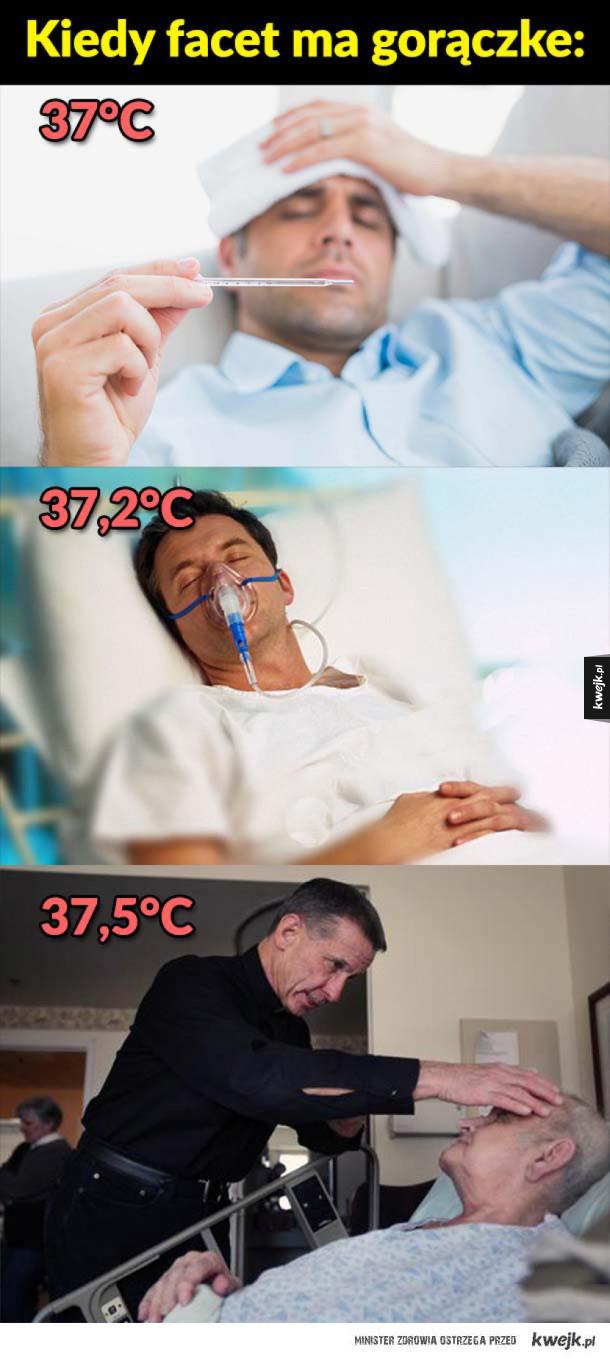 Kiedy facet ma gorączke