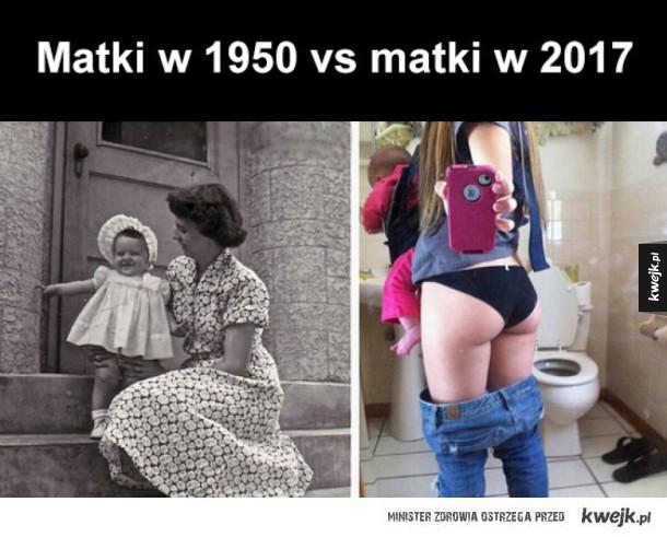 matki kiedyś i dziś