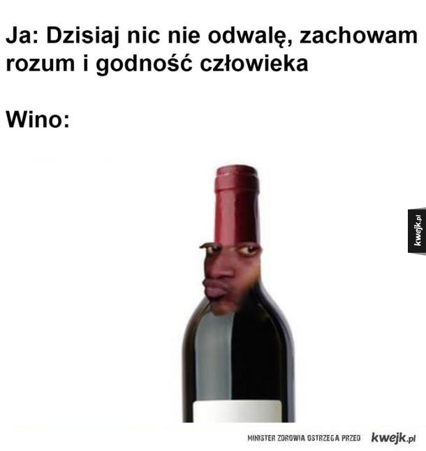 Wino na to nie pozwoli