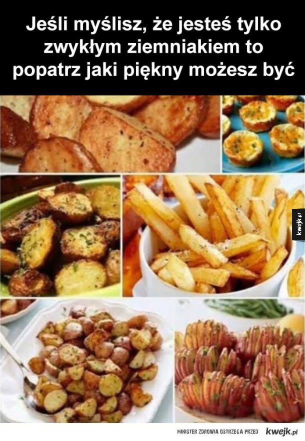 nie jesteś zwykłym ziemniakiem