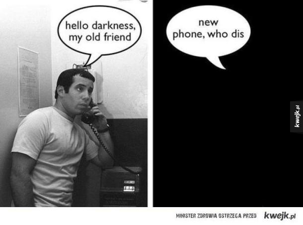 Darkness ma nowy telefon
