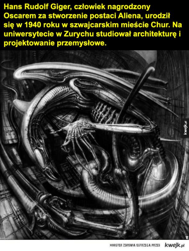 Twórczość H.R. Gigera - Hans Rudolf Giger, człowiek nagrodzony Oscarem za stworzenie postaci Aliena, urodził się w 1940 roku w szwajcarskim mieście Chur. Na uniwersytecie w Zurychu studiował architekturę i projektowanie przemysłowe.  Znaczący wpływ na jego twórczość wywarli malar