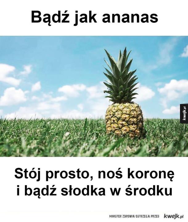 Dziewczyno bądź jak ananas