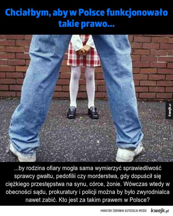Prawo potrzebne w Polsce!