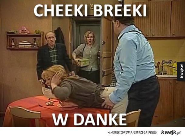 Cheeki Breeki