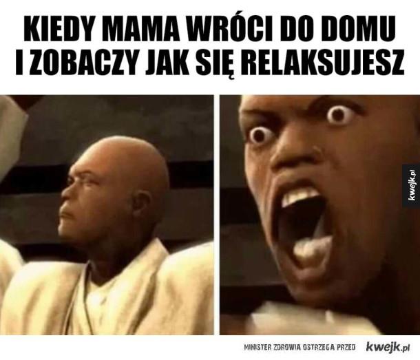 Mama się wściekła