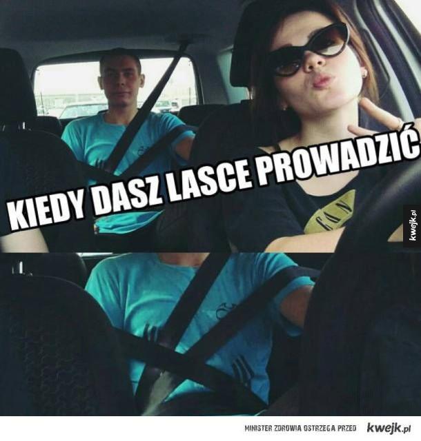 Kiedy dasz lasce prowadzić
