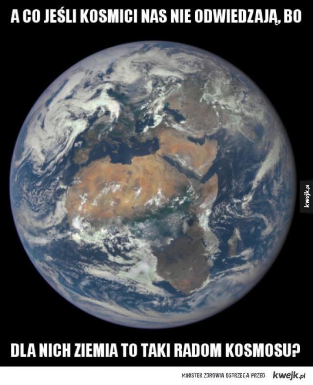 Dlaczego nie odwiedzają nas kosmici