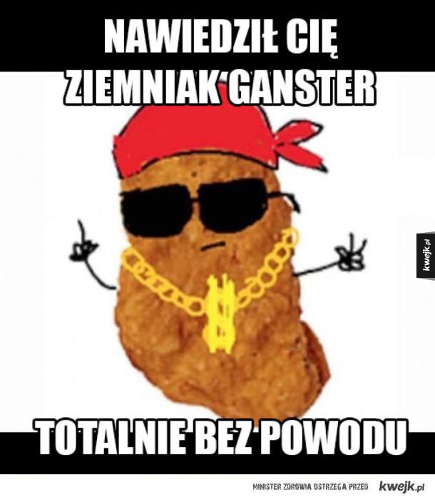 ziemniak gangsta