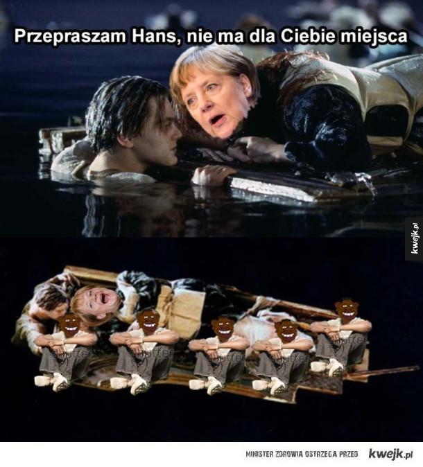 Hans, nie ma dla Ciebie miejsca
