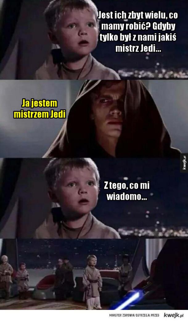 Gdyby tylko był z nami jakiś mistrz Jedi...