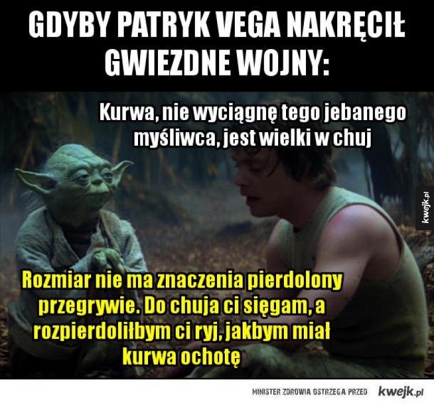Gwiezdne wojny według Patryk Vegi