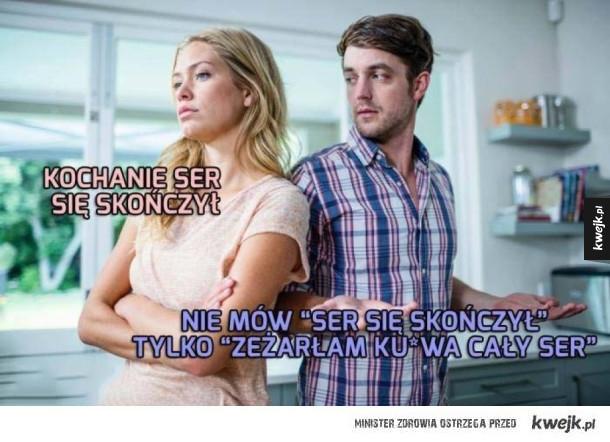 Kobieto nie żartuj sobie
