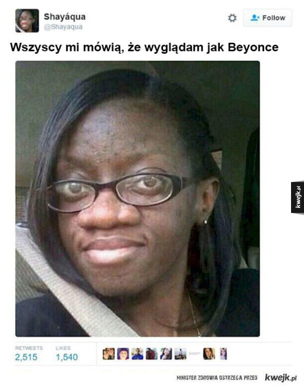 Wyglądam jak Beyonce