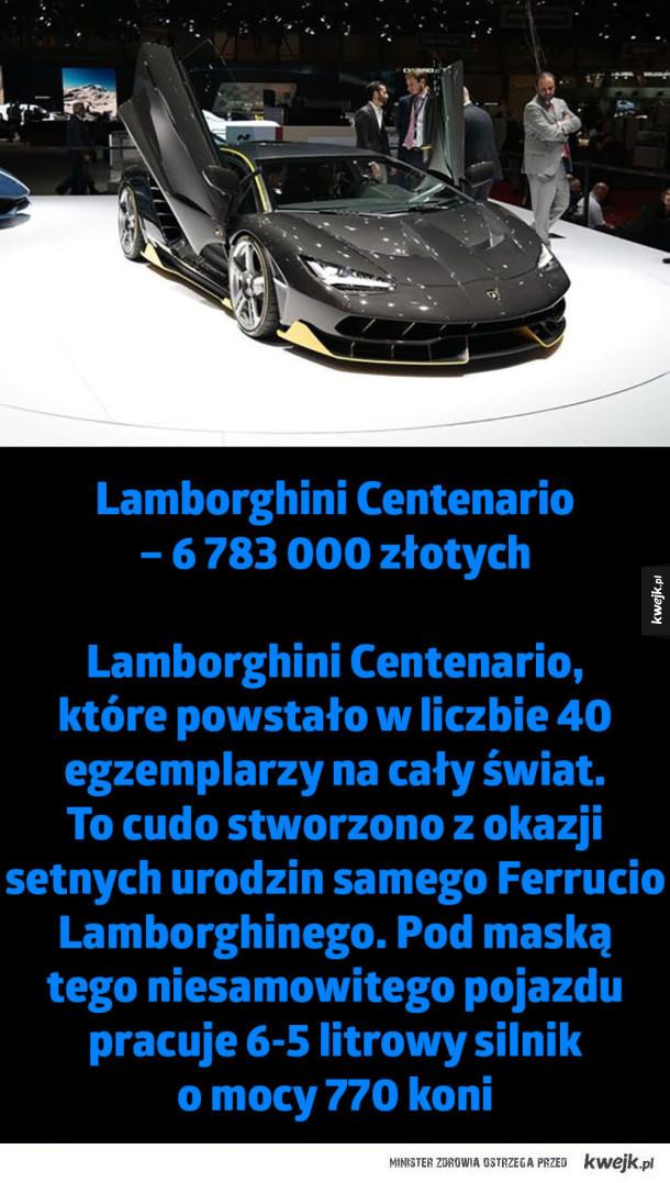 Najdroższe samochody świata. Przeciętny człowiek nie jest w stanie wyobrazić sobie takich cen - Lamborghini Centenario  – 6 783 000 złotych  Lamborghini Centenario, które powstało w liczbie 40 egzemplarzy na cały świat. To cudo stworzono z okazji setnych urodzin samego Ferrucio Lamborghinego. Pod maską  tego niesamowitego pojazdu pracuje 6-5 litrowy