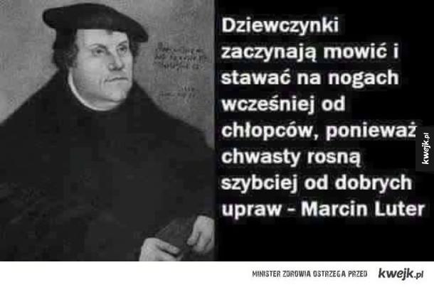 Marcin Luter prawdę Ci powie