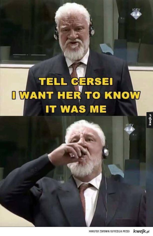 powiedz Cersei, że to byłem ja