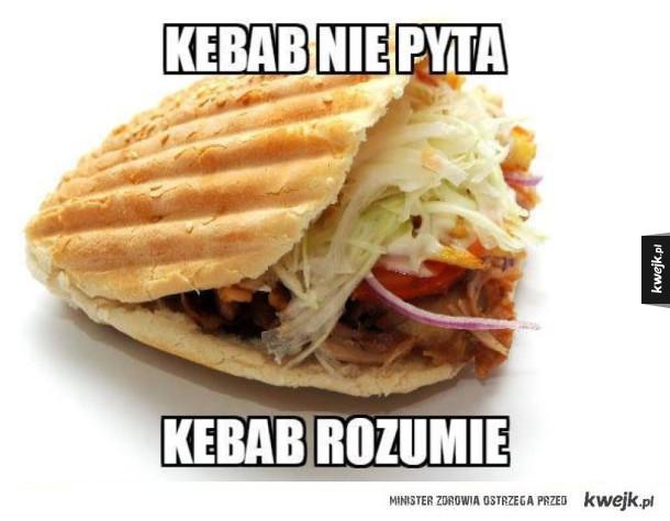 Kebab jest najlepszy