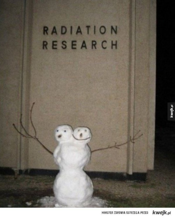 Radiowaktywne bałwanki