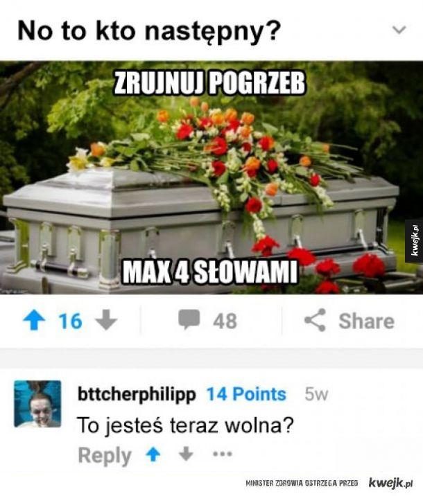 Zrujnuj pogrzeb 4 słowami