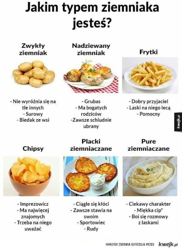 Którym ziemniakiem jesteś