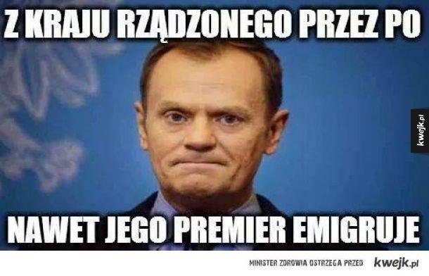 Premier musiał emigrować