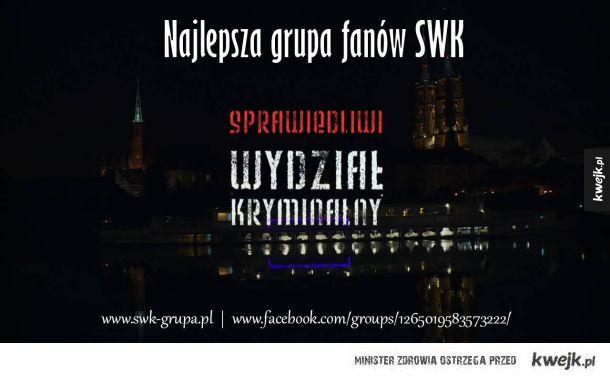 www.swk.grupa.pl - Najlepsza Grupa Fanów!