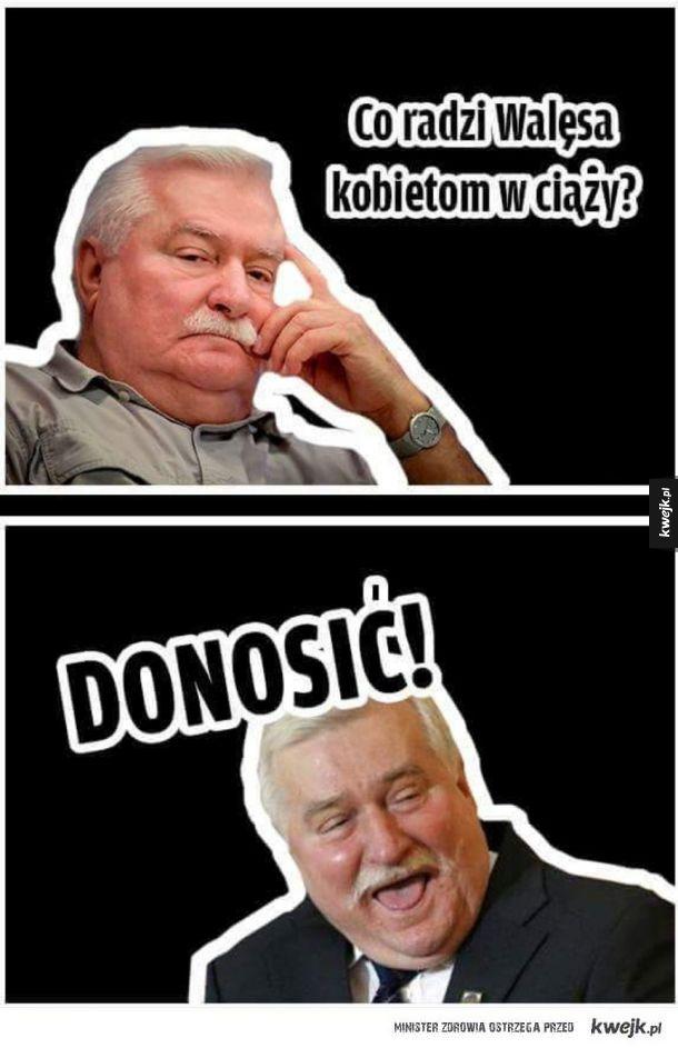 Wałęsa radzi