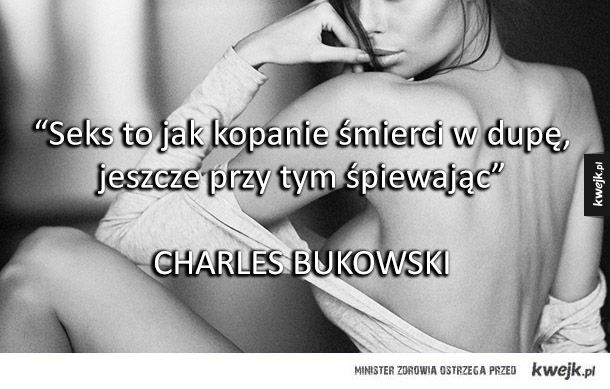 Te cytaty znanych ludzi bardzo dobrze opisują naszą seksualność