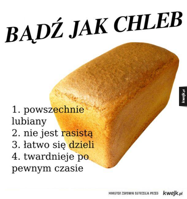 Bądź jak chleb