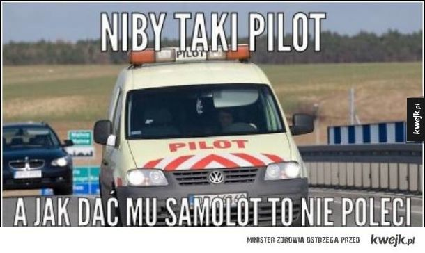 Wielki pilot się znalazł