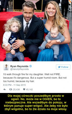 Tweety Ryana Reynoldsa o urokach bycia ojcem to czyste złoto xD