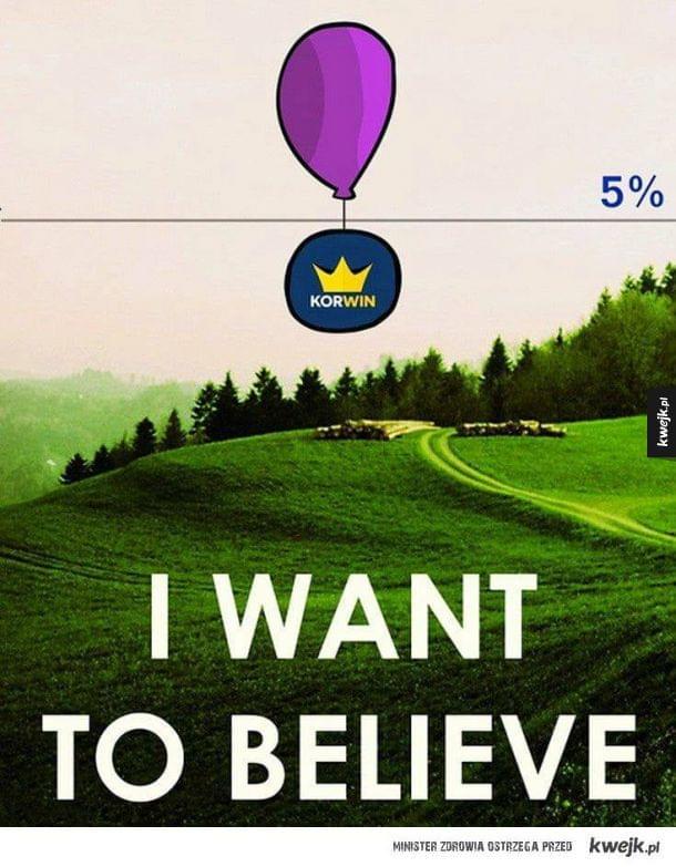 Chciałbym w to wierzyć