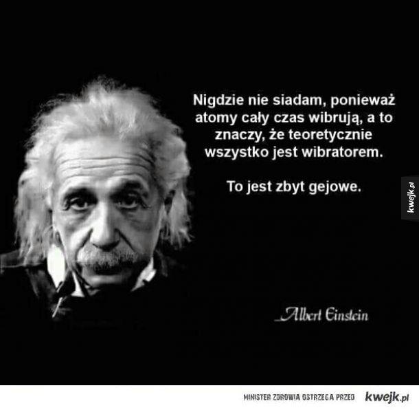 Einstein prawdę Ci powie