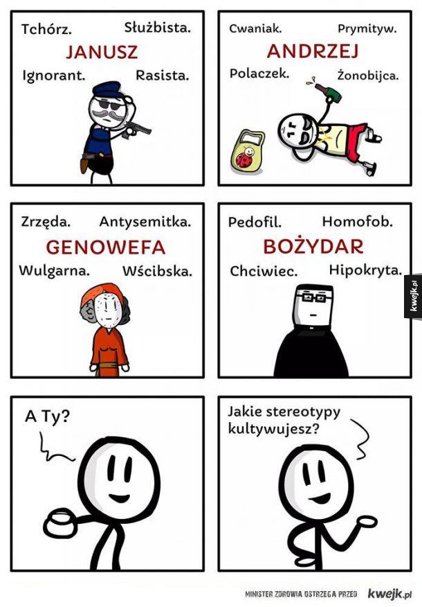 Jakie stereotypy praktykujesz